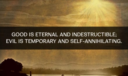 Good is eternal and indestructible