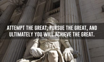 Attempt the great, pursue the great, and ultimately you will achieve the great