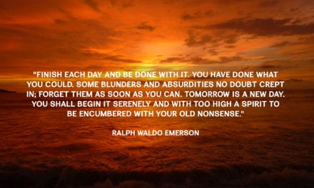 Finish each day and be done with it