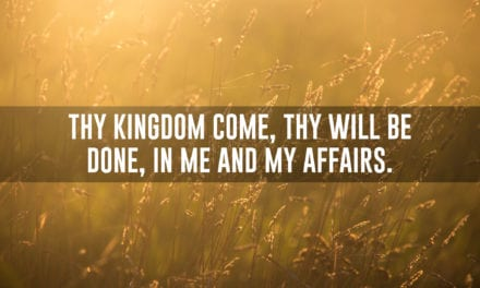 Thy Kingdom Come, Thy Will Be Done