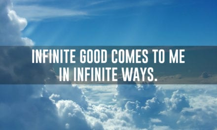 Infinite good comes to me in infinite ways