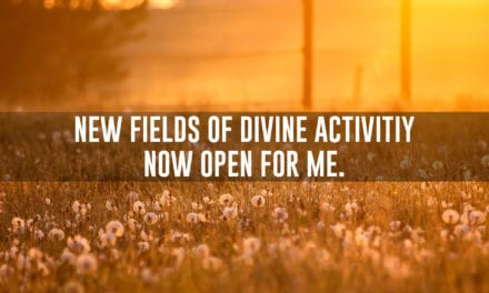 New fields of divine activity now open