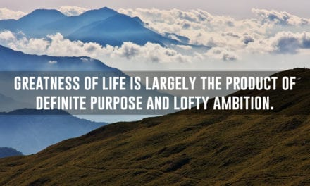 Choose a worthy life purpose