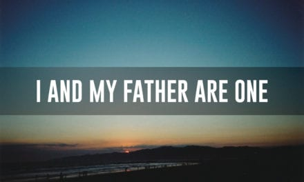 I and my father are One