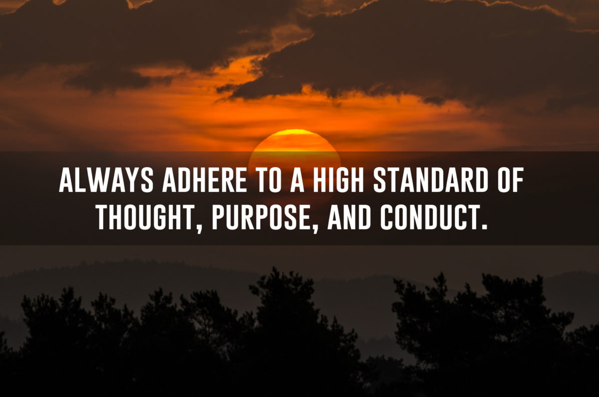 thought, purpose, and conduct quote