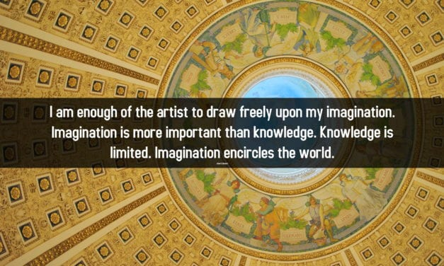 Imagination is more powerful than knowledge. Knowledge is limited…