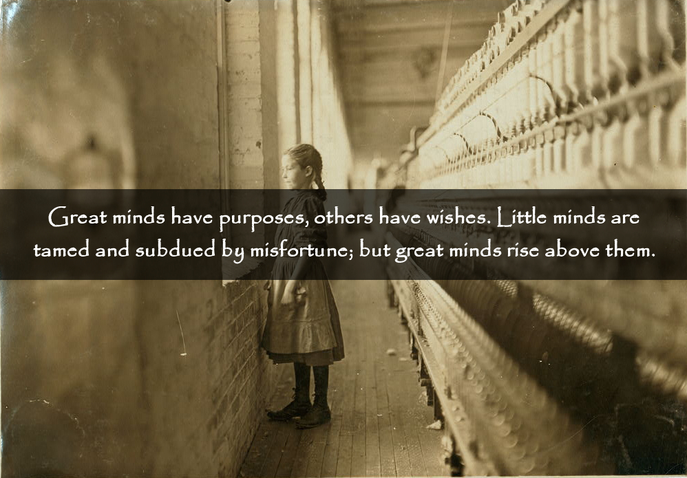 great-minds-have-purposes-quote