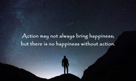 Happiness Requires Action