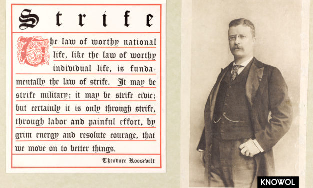 Theodore Roosevelt's advice on overcoming strife and struggle